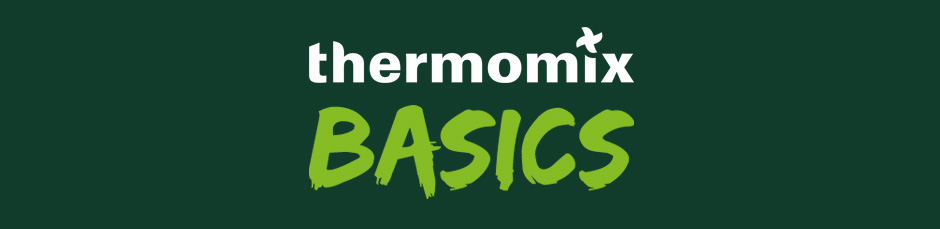 Thermomix Basics